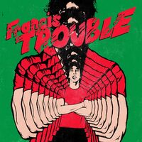 Albert Hammond, Jr. - Francis Trouble [LP]