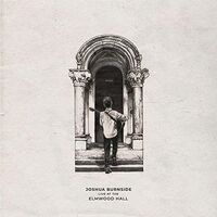 Joshua Burnside - Live At The Elmwood Hall (Uk)