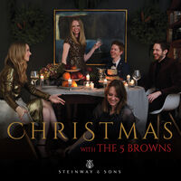 The 5 Browns - Christmas With The 5 Browns / Various