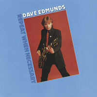 Dave Edmunds - Repeat When Necessary (Hol)