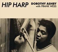 Dorothy Ashby - Hip Harp In A Minor Groove