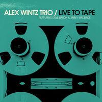 Alex Wintz - Live To Tape [Digipak]
