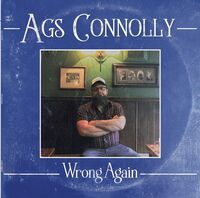Ags Connolly - Wrong Again (Uk)