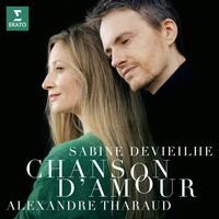 Sabine Devieilhe / Tharaud,Alexandre - Chanson D'amour: Faure Debussy Roussel Ravel [Digipak]