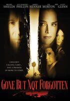 Gone But Not Forgotten - Gone But Not Forgotten