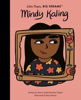 Vegara, Maria Isabel Sanchez - Mindy Kaling: Little People, Big Dreams