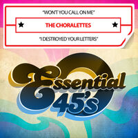 Choralettes - Won't You Call On Me / I Destroyed (Mod)