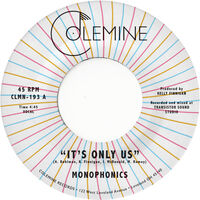 Monophonics - It's Only Us