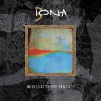 Iona - Beyond These Shores