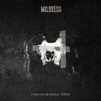 Mildreda - I Was Never Really There [Digipak]