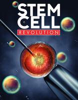 Stem Cell Revolution - Stem Cell Revolution