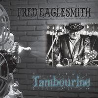 Fred Eaglesmith - Tambourine
