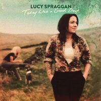 Lucy Spraggan - Today Was A Good Day