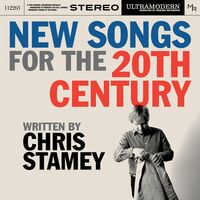 Chris Stamey - New Songs For The 20th Century [2CD]