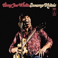 Tony Joe White - Swamp Music: Monument Rarities [Deluxe] [Limited Edition] [180 Gram]