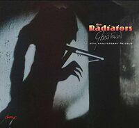 Radiators - Ghostown: 40th Anniversary [Reissue] (Uk)