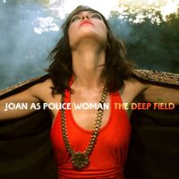 Joan As Police Woman - The Deep Field [LP]