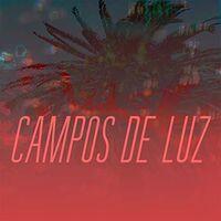 Campos de Luz - Campos De Luz