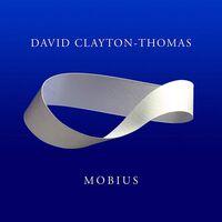 David Clayton-Thomas - Mobius [Digipak]