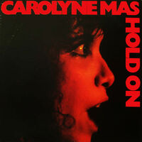 Carolyne Mas - Hold On (Bonus Tracks)