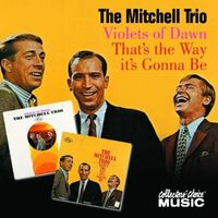 Mitchell Trio / John Denver - That's The Way It's Gonna Be