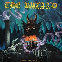 Wizard - Subterranean Exile