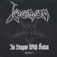 Venom - In League With Satan Vol. 2