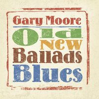 Gary Moore - Old New Ballads Blues [2LP]