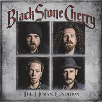 Black Stone Cherry - The Human Condition [Import]