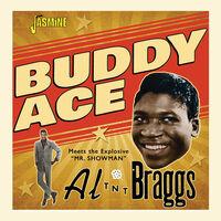 Buddy Ace - Buddy Ace Meets Al Tnt Braggs (Uk)