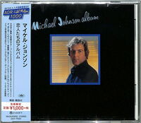 Michael Johnson - Michael Johnson Album [Reissue] (Jpn)