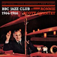 Ronnie Scott Quartet - BBC Jazz Club Sessions 1964-1966