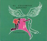 El Columpio Asesino - La Gallina (Spa)