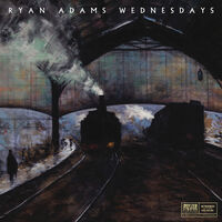 Ryan Adams - Wednesdays