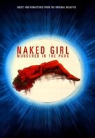 Naked Girl Murdered in the Park - Naked Girl Murdered in the Park