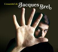 Jacques Brel - L'Essentiel De Jacques Brel [Digipak]