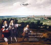 Erben / Abendmusiken Basel / Botticher - Sacred Concertos from Danzig