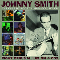 Jimmy Smith - Classic Roost Album Collection
