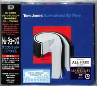 Tom Jones - Surrounded By Time (incl. Bonus Track) [Import]
