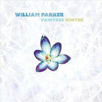 William Parker - Painters Winter [Digipak]