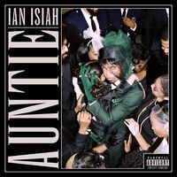 Ian Isiah - Auntie (Translucent Emerald Vinyl) [Colored Vinyl] [Limited Edition]