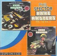 Phil Spector  / Ronettes / Crystals - Rare Masters Volume 1 & 2