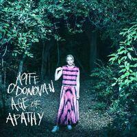Aoife O'Donovan - Age Of Apathy (Bonv) [Colored Vinyl] [Deluxe]