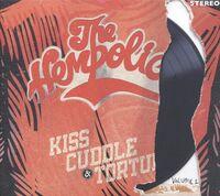 The Hempolics - Kiss Cuddle & Torture: Vol. 1 [LP]