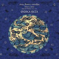 Musica Ficta - Voyenne: Aves Flores Y Estrellas (Uk)