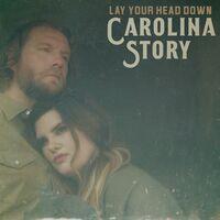 Carolina Story - Lay Your Head Down [LP]