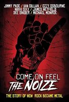 Ozzy Osbourne - Come On Feel The Noize: The Story Of How Rock