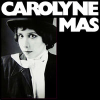 Carolyne Mas - Carolyne Mas (Bonus Tracks)