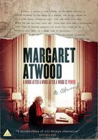 Margaret Atwood: A Word After a Word After a Word - Margaret Atwood: A Word After a Word After a Word Is Power