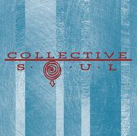 Collective Soul - Collective Soul: 25th Anniversary Edition